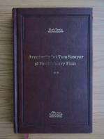 Mark Twain - Aventurile lui Tom Sawyer si Huckleberry Finn (volumul 2)