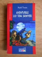 Anticariat: Mark Twain - Aventurile lui Tom Sawyer