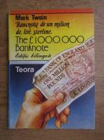 Anticariat: Mark Twain - Bancnota de un milion de lire sterline (editie bilingva)