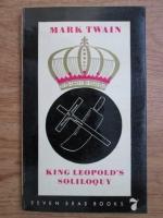 Anticariat: Mark Twain - King Leopold s soliloquy