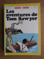 Mark Twain - Les aventures de Tom Sawyer