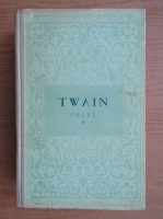 Anticariat: Mark Twain - Opere (volumul 1)