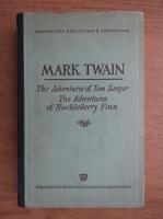 Mark Twain - The adventures of Tom Sawyer. The adventures of Huckleberry Finn (1948)