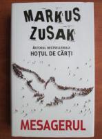 Anticariat: Markus Zusak - Mesagerul