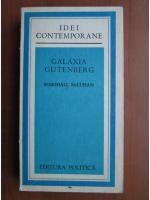 Marshall McLuhan - Galaxia Gutenberg