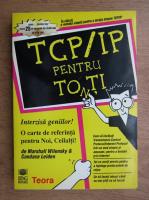 Marshall Wilensky - TCP IP pentru toti
