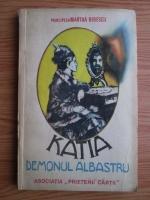 Anticariat: Martha Bibescu - Katia, demonul albastru
