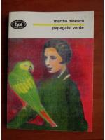 Martha Bibescu - Papagalul verde