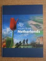 Anticariat: Martijn de Rooi - Visions of the Netherlands