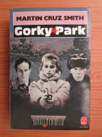 Anticariat: Martin Cruz Smith - Gorky Park