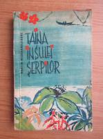 Martin Wickramasinghe - Taina Insulei Serpilor