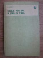 Marvin J. Forray - Calculul variational in stiinta tehnica