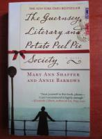 Anticariat: Mary Ann Shaffer - The Guernsey Literary and Potato Peel Pie Society
