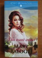 Mary Balogh - Din toata inima