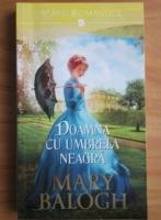 Anticariat: Mary Balogh - Doamna cu umbrela neagra