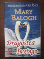 Mary Balogh - Dragostea invinge