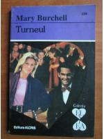 Anticariat: Mary Burchell - Turneul