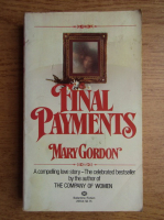 Anticariat: Mary Gordon - Final payments