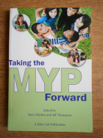 Anticariat: Mary Hayden - Taking the MYP forward