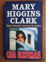 Anticariat: Mary Higgins Clark - Casa blestemata