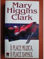Anticariat: Mary Higgins Clark - Ii place muzica, ii place dansul