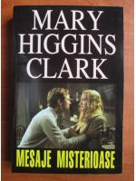 Mary Higgins Clark - Mesaje misterioase