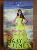 Mary Jo Putney - Ispasire prin iubire
