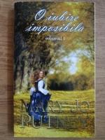 Anticariat: Mary Jo Putney - O iubire imposibila (volumul 1)