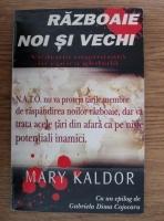 Anticariat: Mary Kaldor - Razboaie noi si vechi