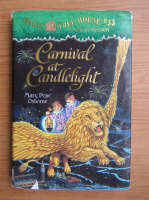 Anticariat: Mary Pope Osborne - Carnival at Candlelight