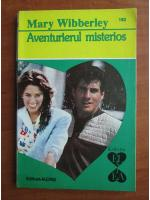 Anticariat: Mary Wibberley - Aventurierul misterios