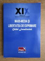 Mass-media si libertatea de exprimare. Ghidul jurnalistului