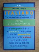 Anticariat: Massimo Birattari - Italiano, corso di sopravvivenza