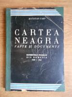 Anticariat: Matatias Carp - Cartea neagra. Fapte si documente. Suferintele evreilor din Romania (volumul 2, 1948)