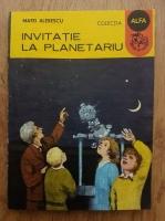 Matei Alexescu - Invitatie la planetariu