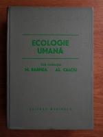 Anticariat: Matei Barnea - Ecologie umana