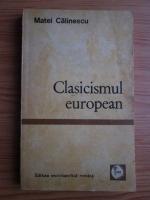Anticariat: Matei Calinescu - Clasicismul european