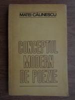 Anticariat: Matei Calinescu - Conceptul modern de poezie