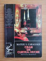 Mateiu I. Caragiale - Craii de curtea-veche