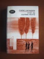 Anticariat: Mateiu I. Caragiale - Craii de Curtea-veche
