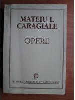 Anticariat: Mateiu I. Caragiale - Opere