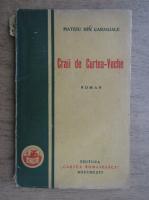 Mateiu Ion Caragiale - Craii de Curtea-Veche (1943)