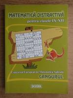 Matematica distractiva pentru clasele IX-XII. Concursul European de Matematica Aplicata, Cangurul (2008)