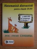 Matematica distractiva pentru clasele IX-XII. Jocul concurs Cangurul (2001)