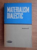 Anticariat: Materialism dialectic. Manual