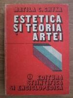 Matila C. Ghyka - Estetica si teoria artei