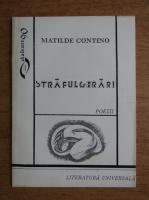 Anticariat: Matilde Contino - Strafulgerari