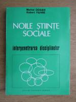 Mattei Dogan - Noile stiinte sociale