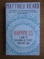 Anticariat: Matthieu Ricard - Happiness
