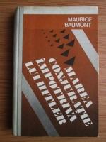Maurice Baumont - Marea conjuratie impotriva lui Hitler